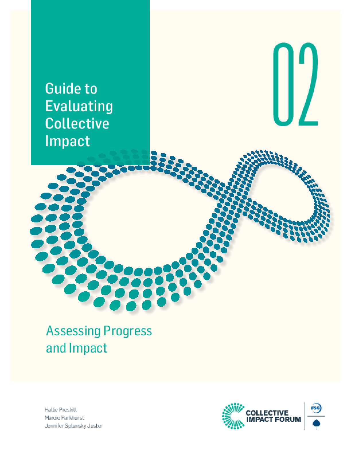 Guide to Evaluating Collective Impact: Assessing Progress and Impact