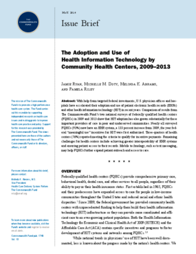 The Adoption and Use of Health Information Technology by Community Health Centers, 2009-2013