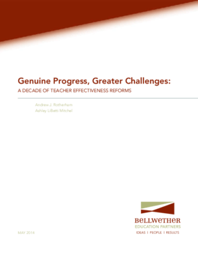 Genuine Progress, Greater Challenges: A Decade of Teacher Effectiveness Reforms