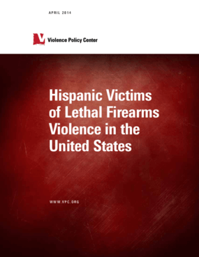 Hispanic Victims of Lethal Firearms Violence in the United States