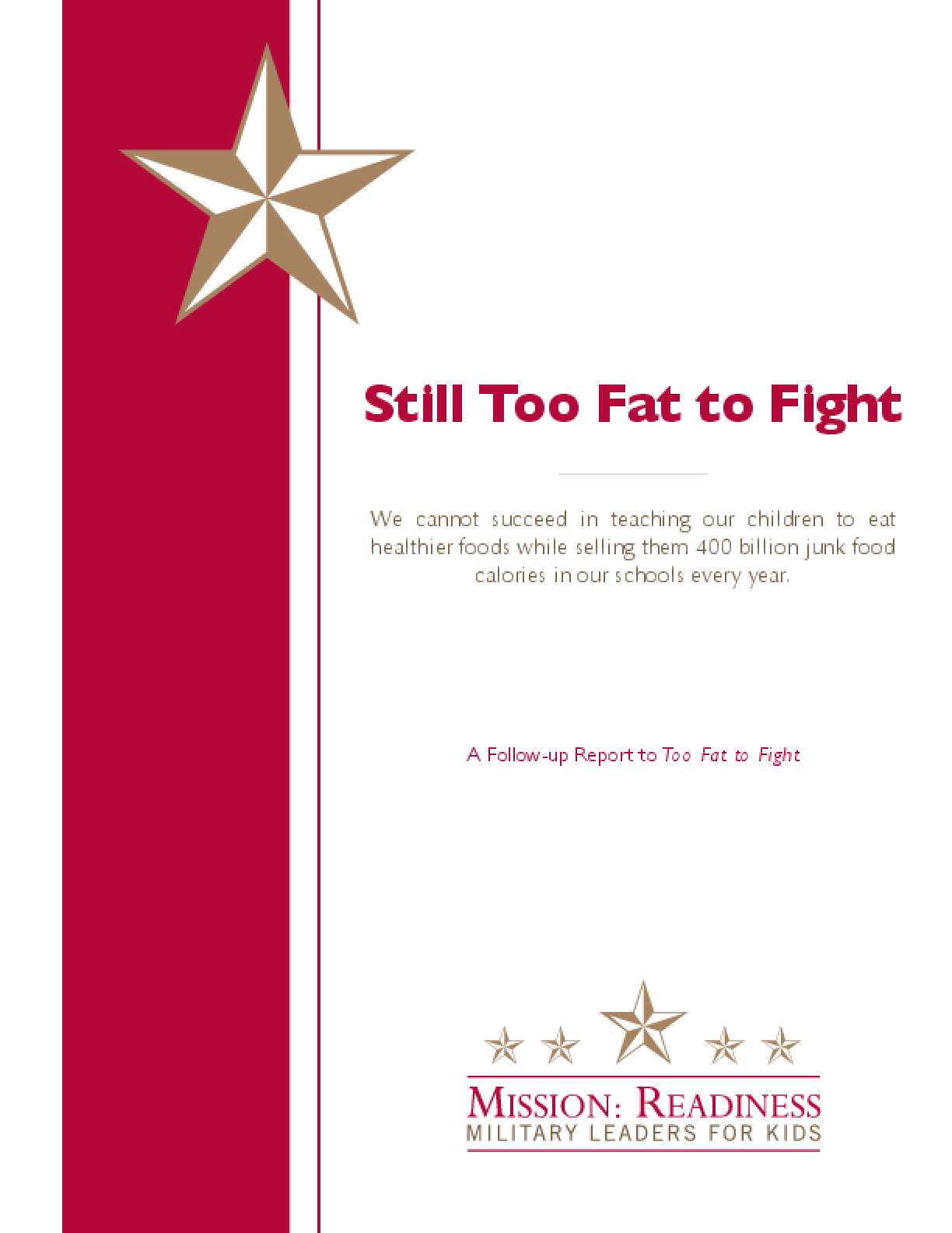 Still Too Fat to Fight