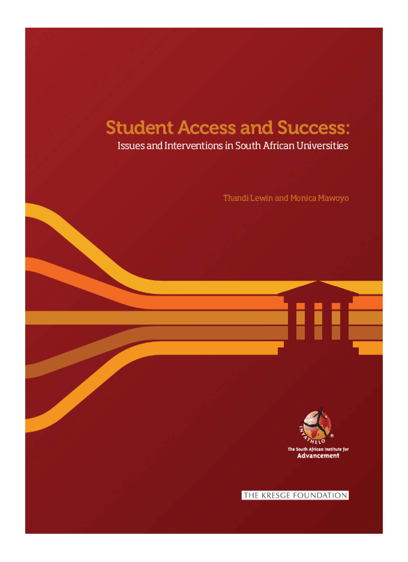 Student Access and Success: Issues and Interventions in South African Universities