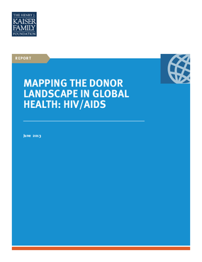 Mapping The Donor Landscape in Global Health: HIV/AIDS