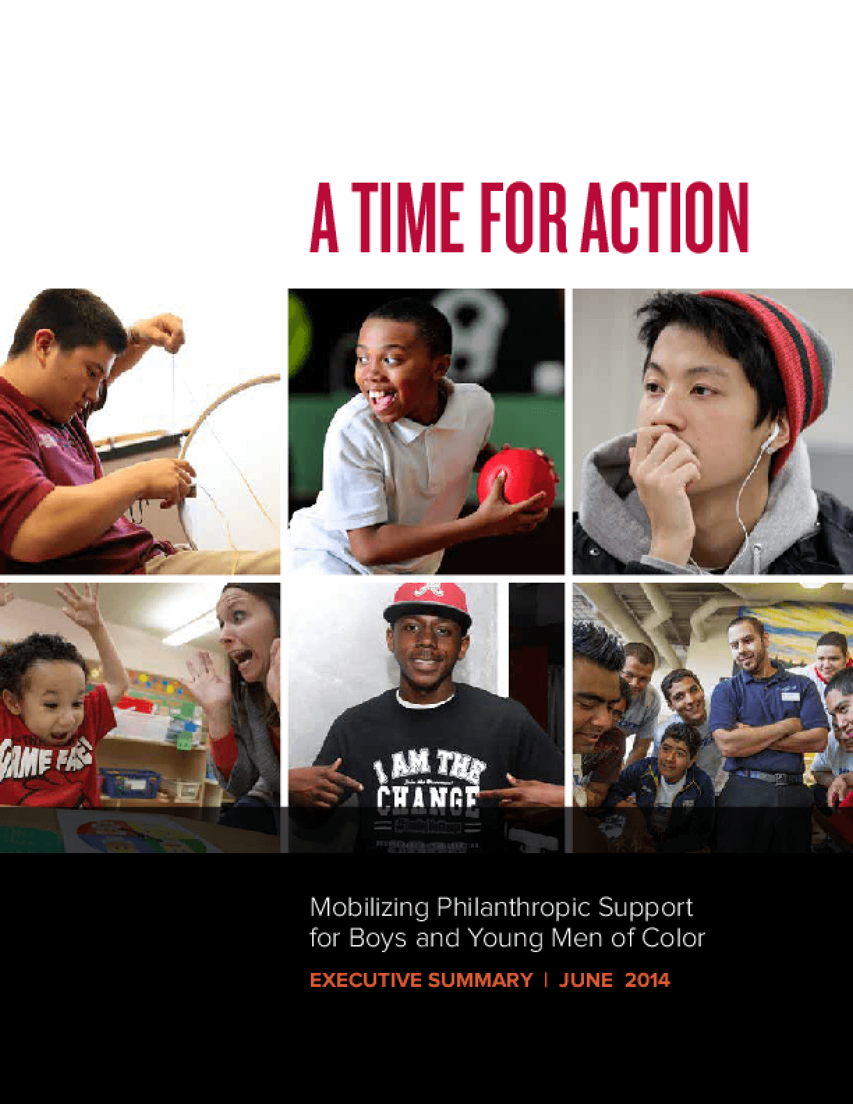 A Time for Action: Mobilizing Philanthropic Support for Boys and Young Men of Color