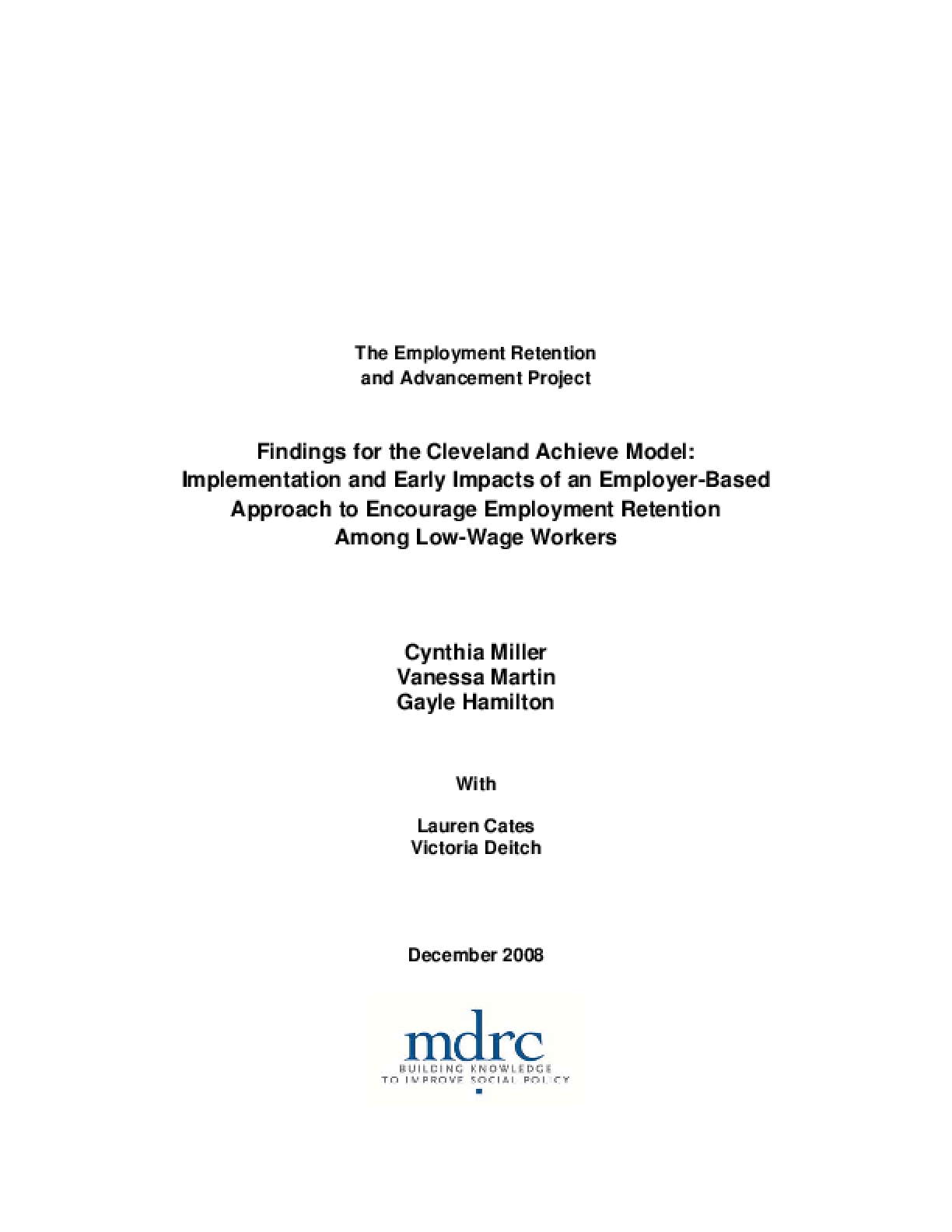 Findings for the Cleveland Achieve Model: Implementation and Early Impacts of an Employer-Based Approach to Encourage Employment Retention Among Low-Wage Workers