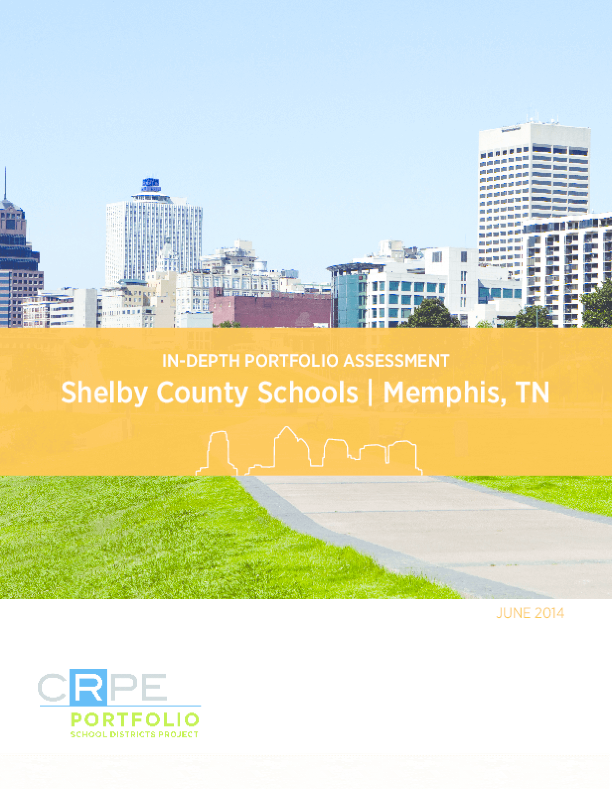 In-Depth Portfolio Assessment: Shelby County Schools, Memphis, TN
