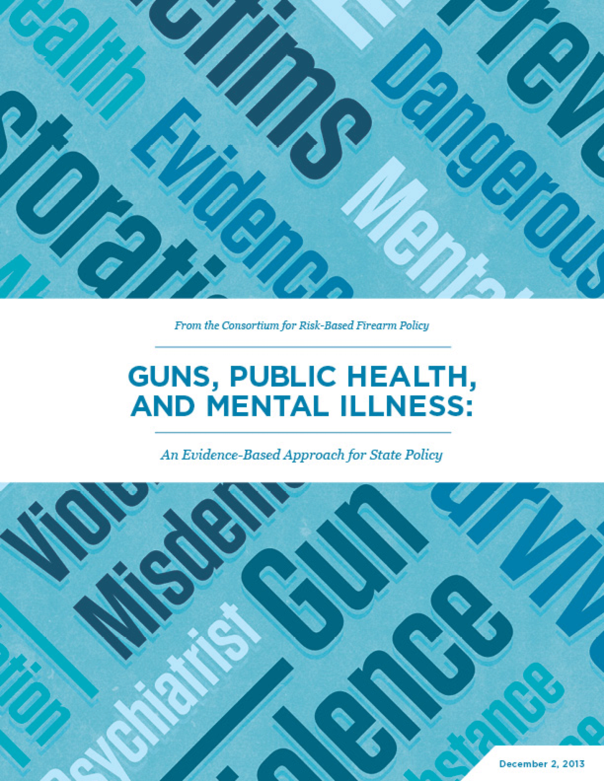 Guns, Public Health and Mental Illness: An Evidence-Based Approach for State Policy