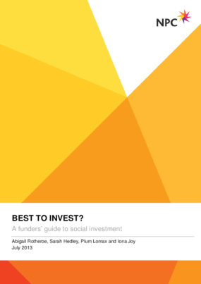 Best to Invest? A Funders' Guide to Social Investment