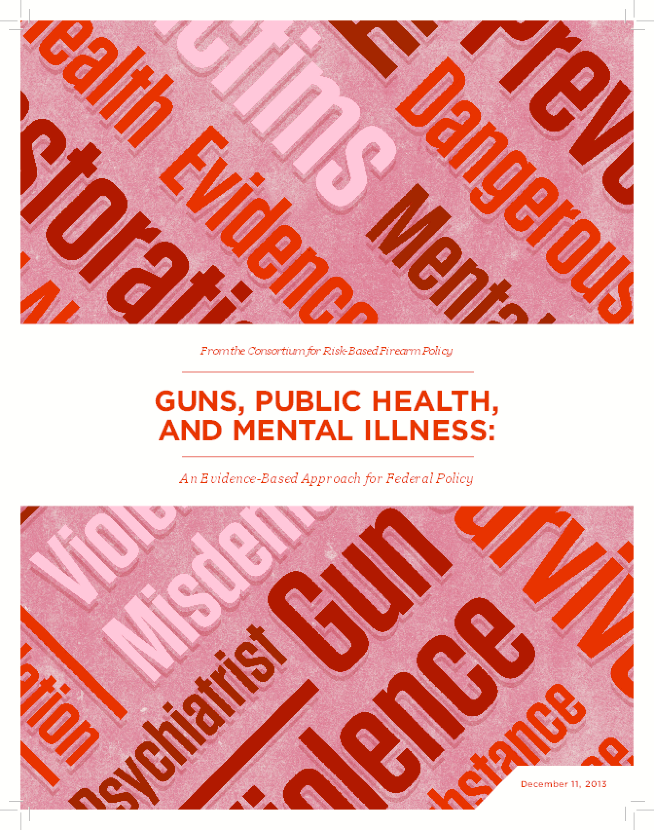 Guns, Public Health and Mental Illness: An Evidence-Based Approach for Federal Policy