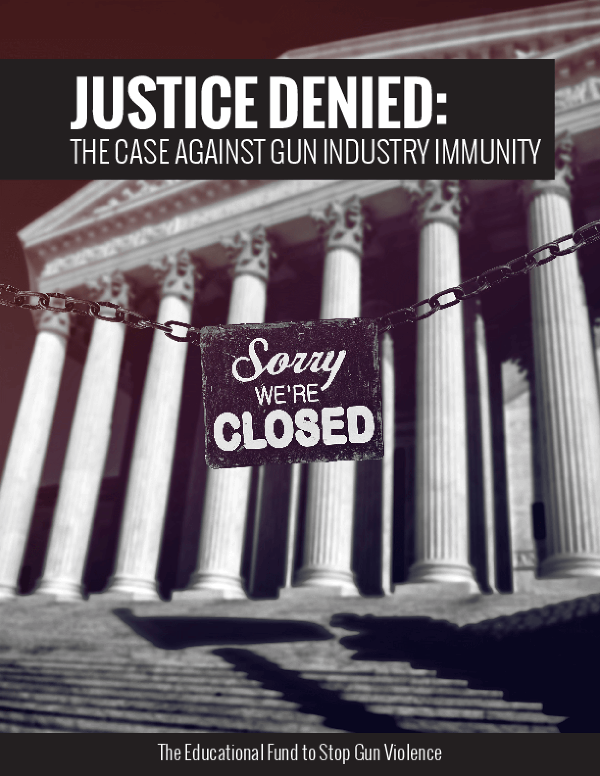 Justice Denied: The Case Against Gun Industry Immunity