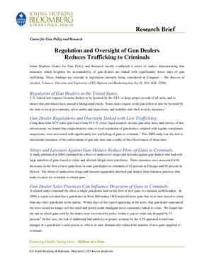 Regulation and Oversight of Gun Dealers Reduces Trafficking to Criminals