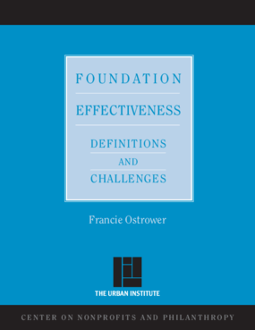 Foundation Effectiveness: Definition and Challenges