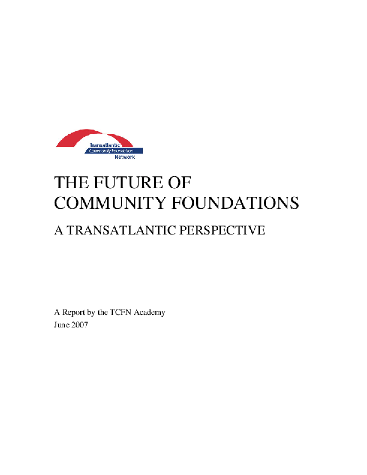 The Future of Community Foundations. A Transatlantic Perspective