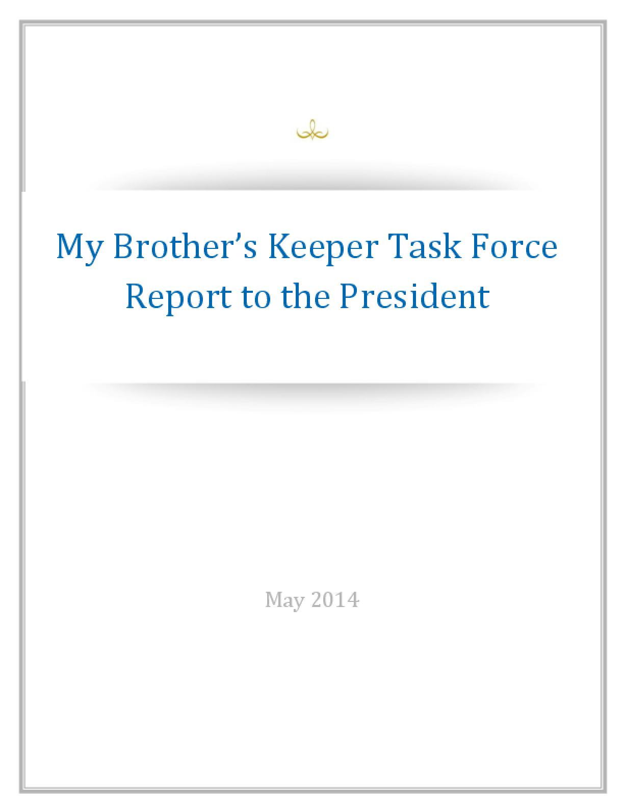 My Brother's Keeper Task Force: Report to the President