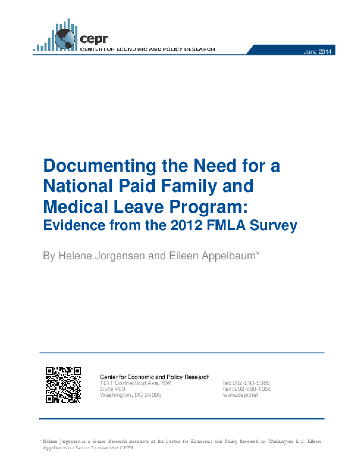 Documenting the Need for a National Paid Family and Medical Leave Program: Evidence from the 2012 FMLA Survey