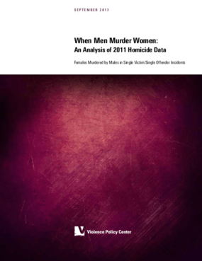 When Men Murder Women: An Analysis of 2011 Homicide Data