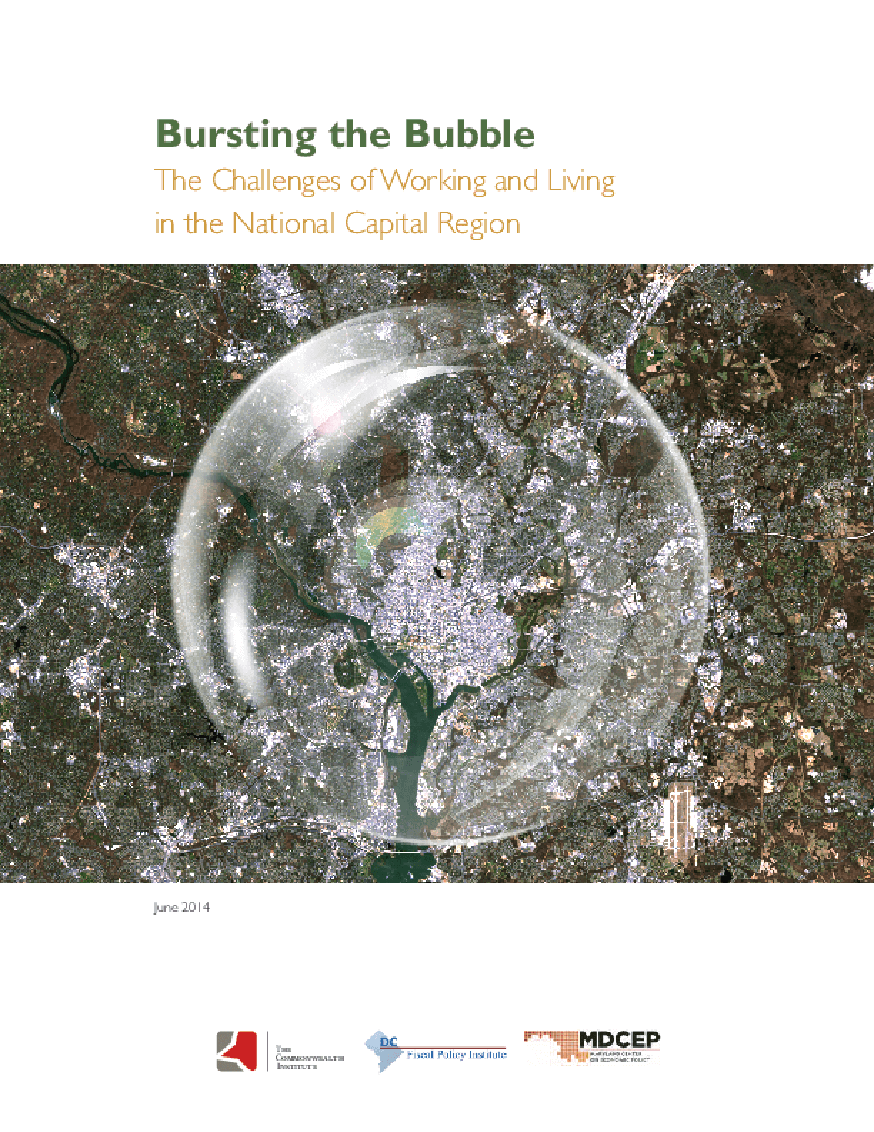 Bursting the Bubble: The Challenges of Working and Living in the National Capital Region