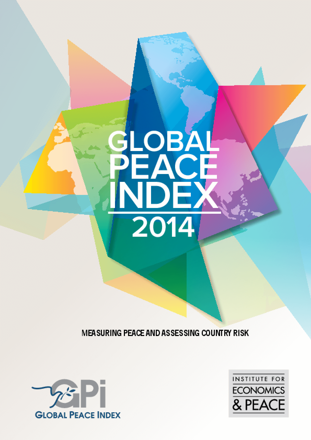 Global Peace Index 2014: Measuring Peace and Assessing Country Risk