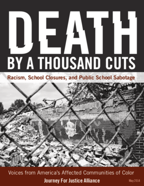 Death By A Thousand Cuts: Racism, School Closures, and Public School Sabotage