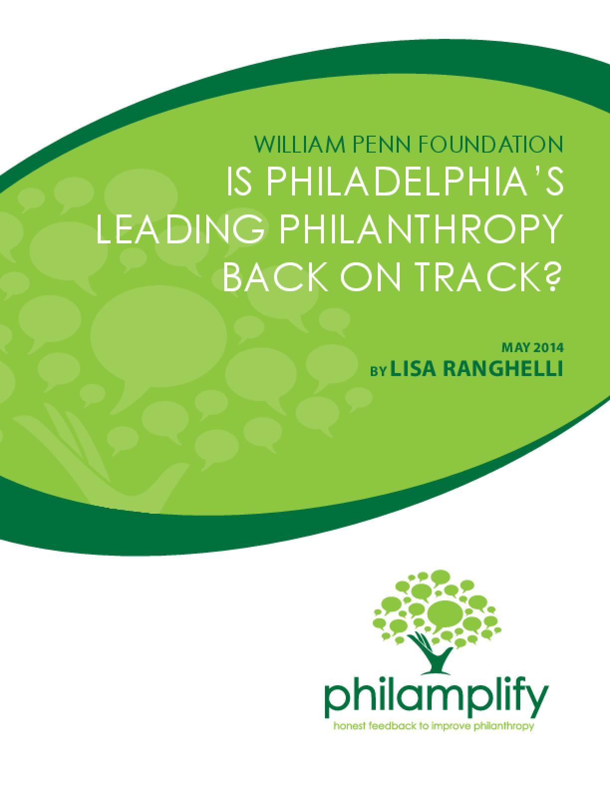 William Penn Foundation - Is Philadelphia's Leading Philanthropy Back on Track?