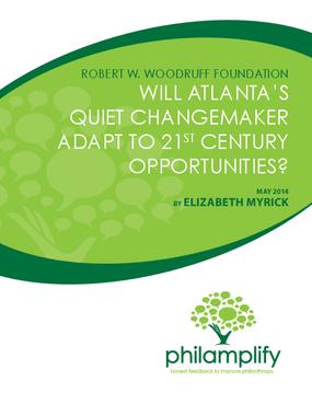 Robert W. Woodruff Foundation: Will Atlanta's Quiet Changemaker Adapt to 21st Century Opportunities?