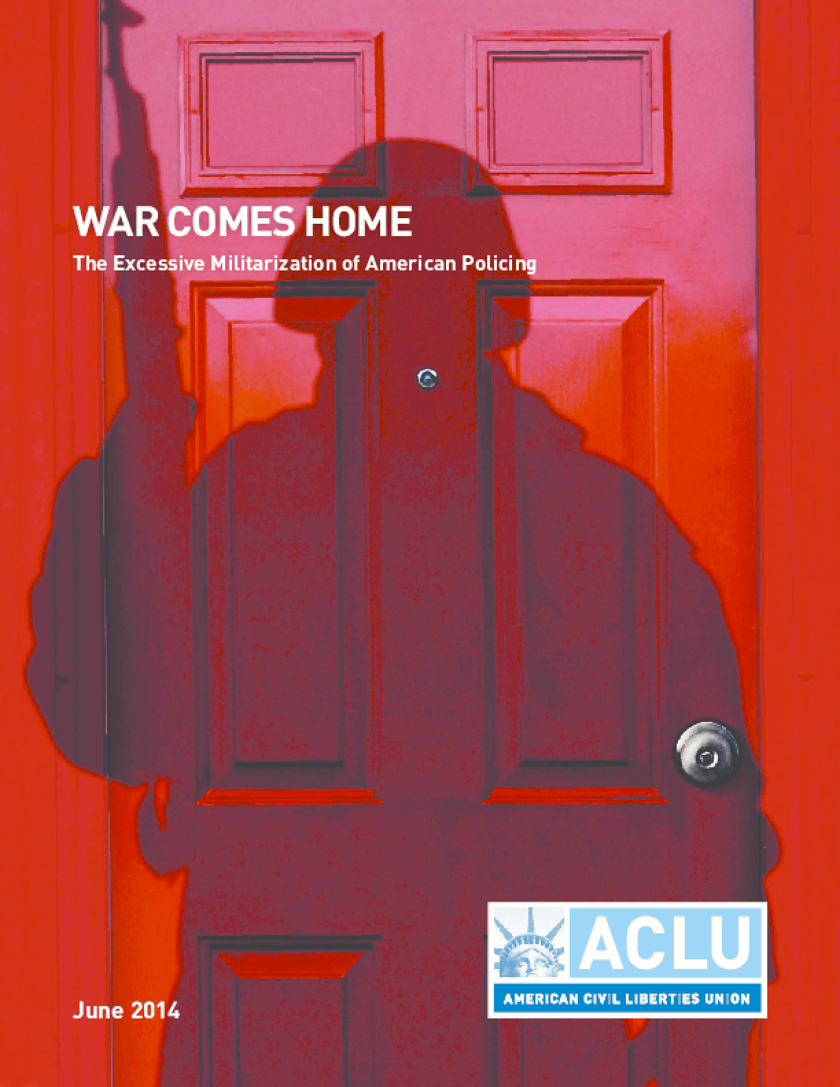 War Comes Home: The Excessive Militarization of American Policing