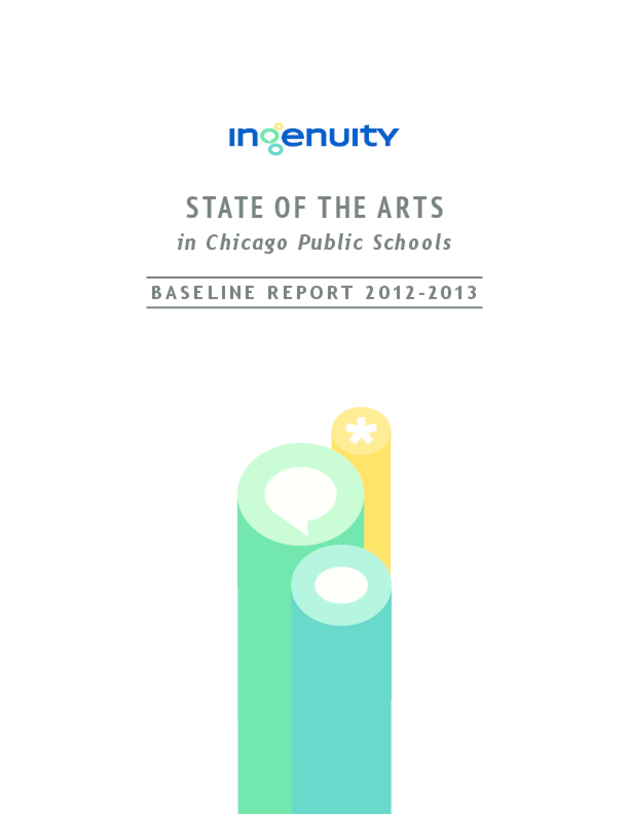 State of the Arts in Chicago Public Schools: Baseline Report 2012-2013