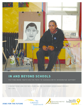 In and Beyond Schools: Putting More Youth on the Path to Success with Integrated Support