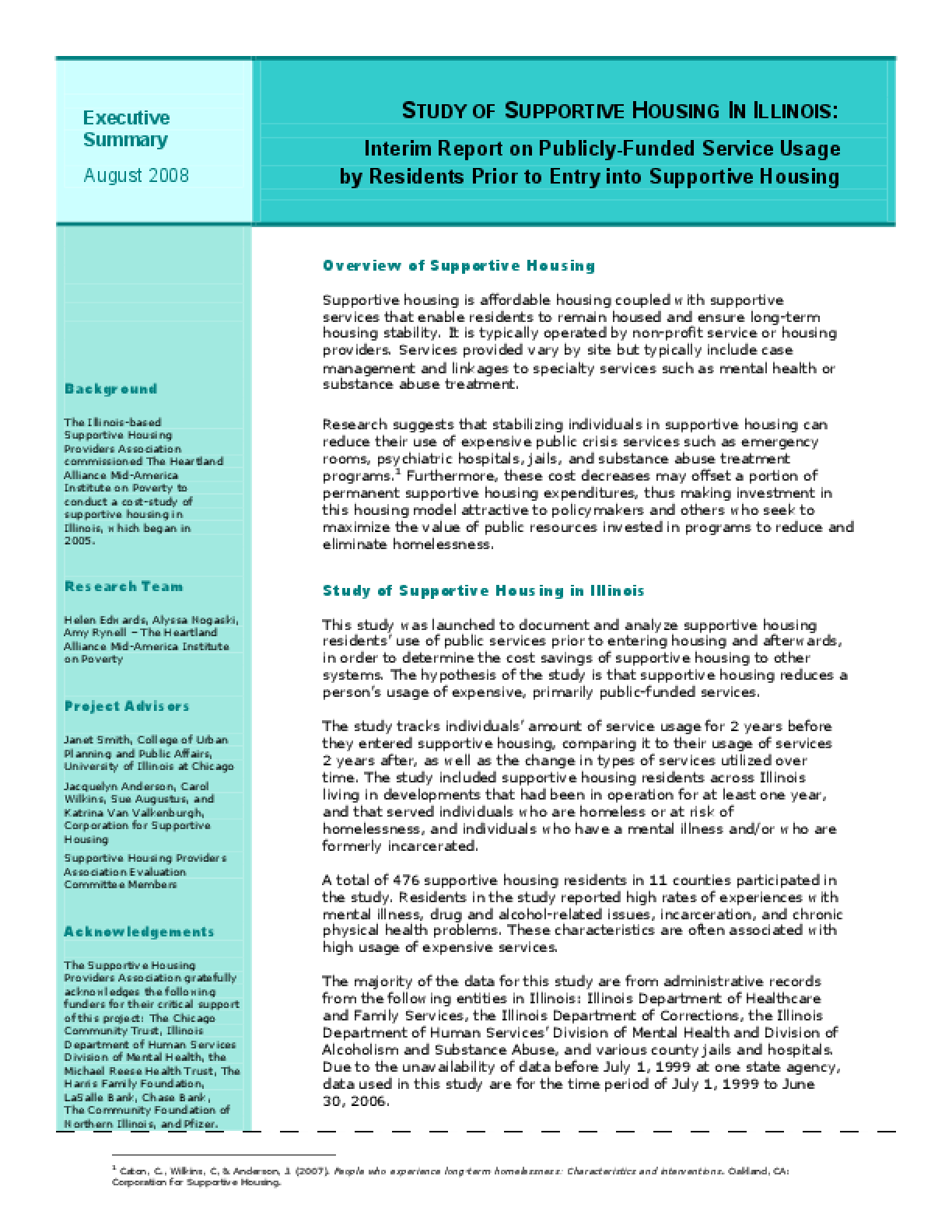 Study of Supportive Housing in Illinois: Interim Report on Publicly-Funded Service Usage by Residents Prior to Entry into Supportive Housing
