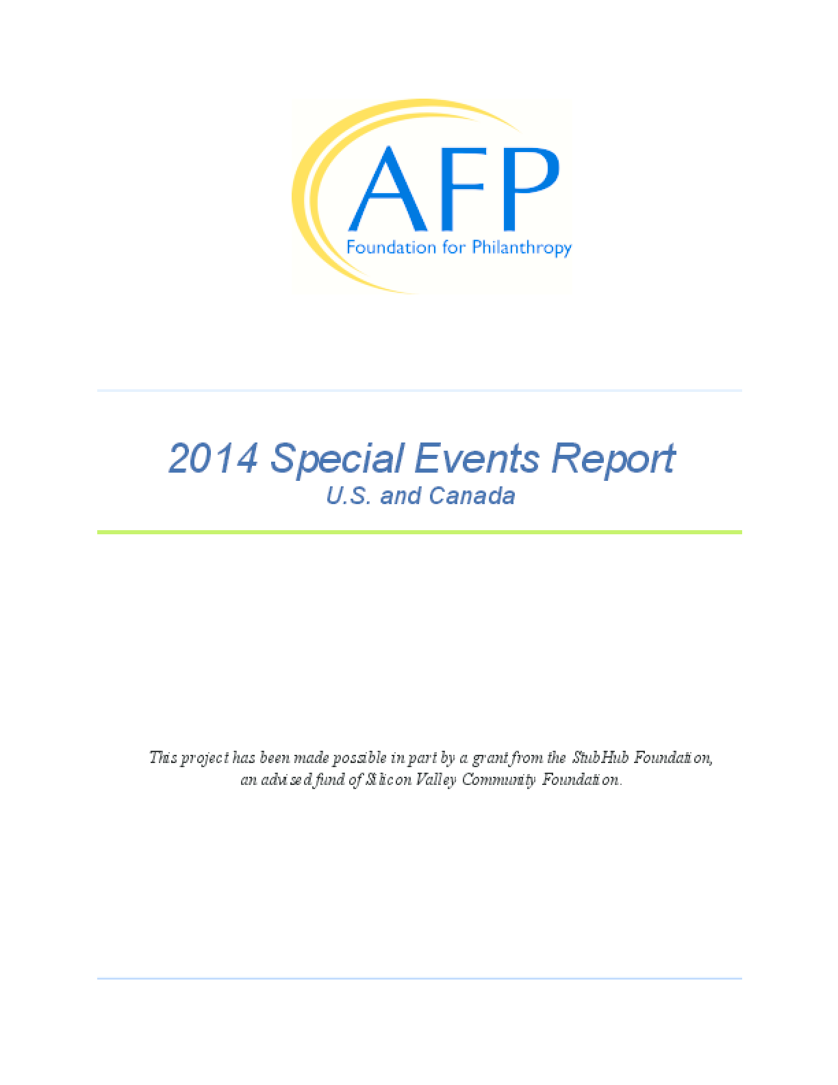 2014 Special Events Report: U.S. and Canada