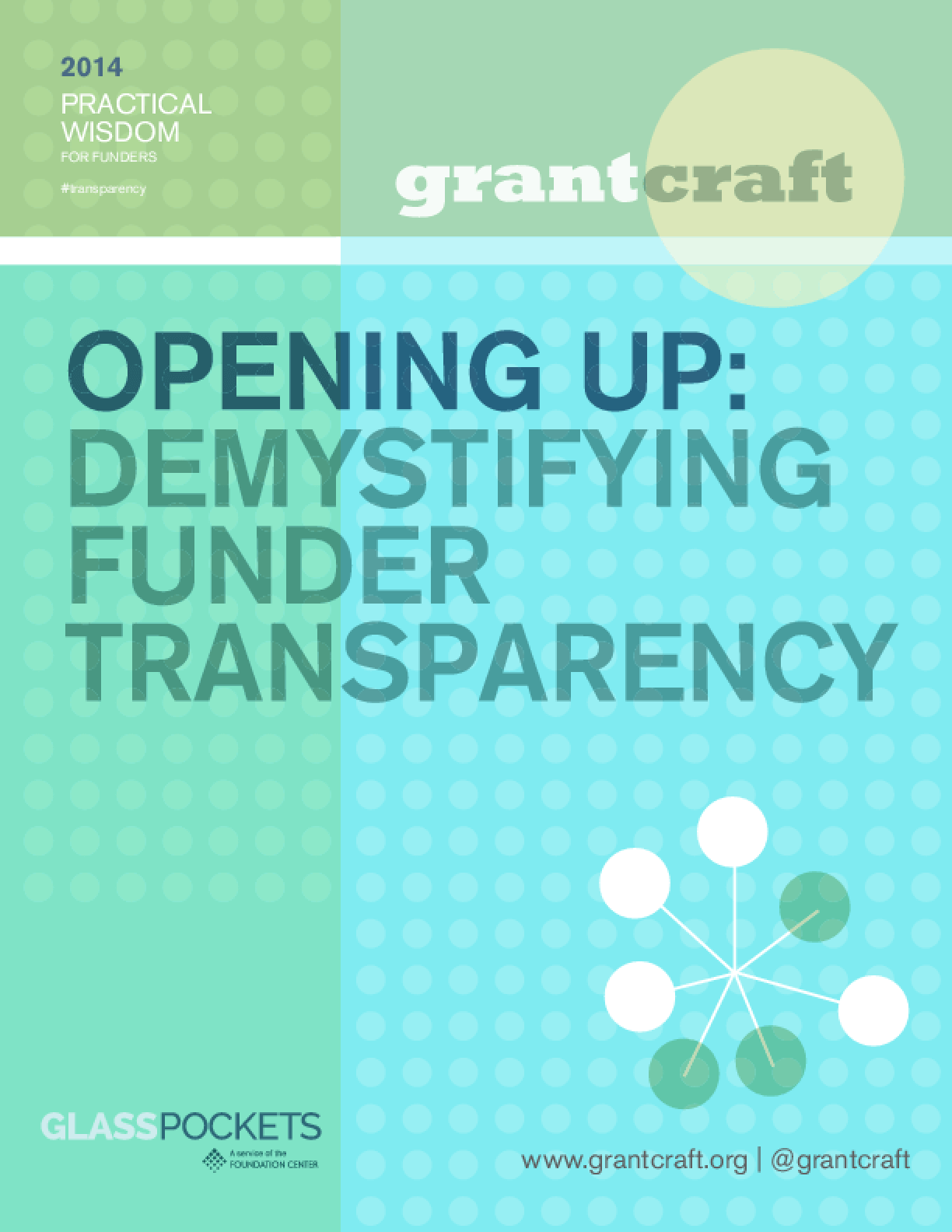 Opening Up: Demystifying Funder Transparency