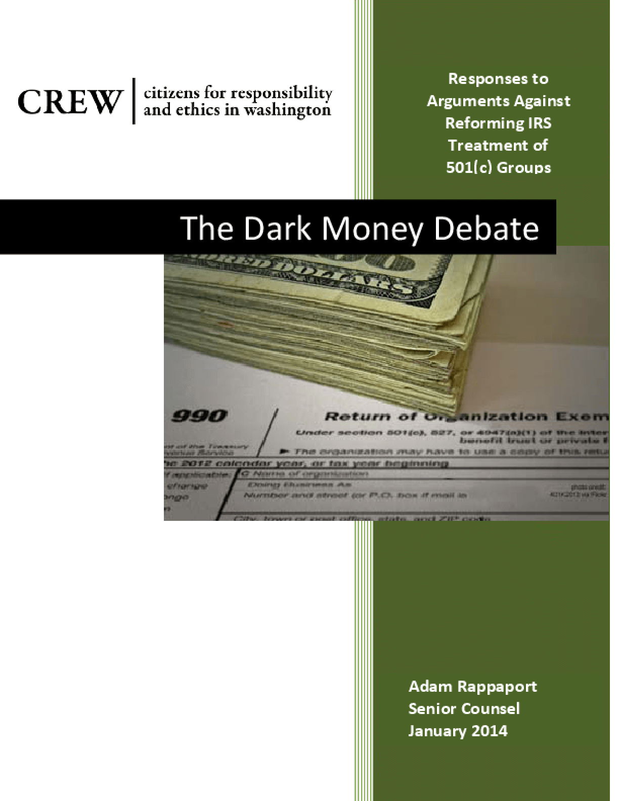 Dark Money Debate: Responses to Arguments Against Reforming IRS Treatment of 501(c) Groups