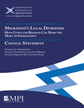Migration's Local Dividends: How Cities and Regions Can Make the Most of Immigration