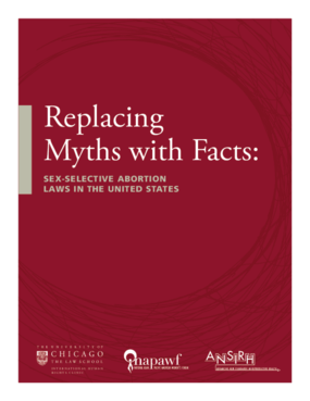 Replacing Myths with Facts: Sex-Selective Abortion Laws in the United States