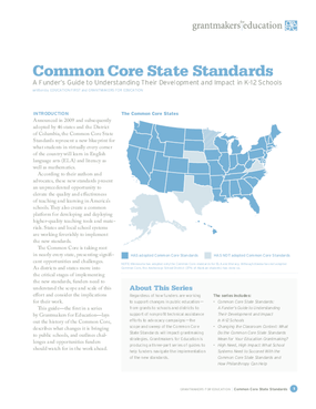 Common Core State Standards: A Funder's Guide to Understanding Their Development and Impact in K-12 Schools
