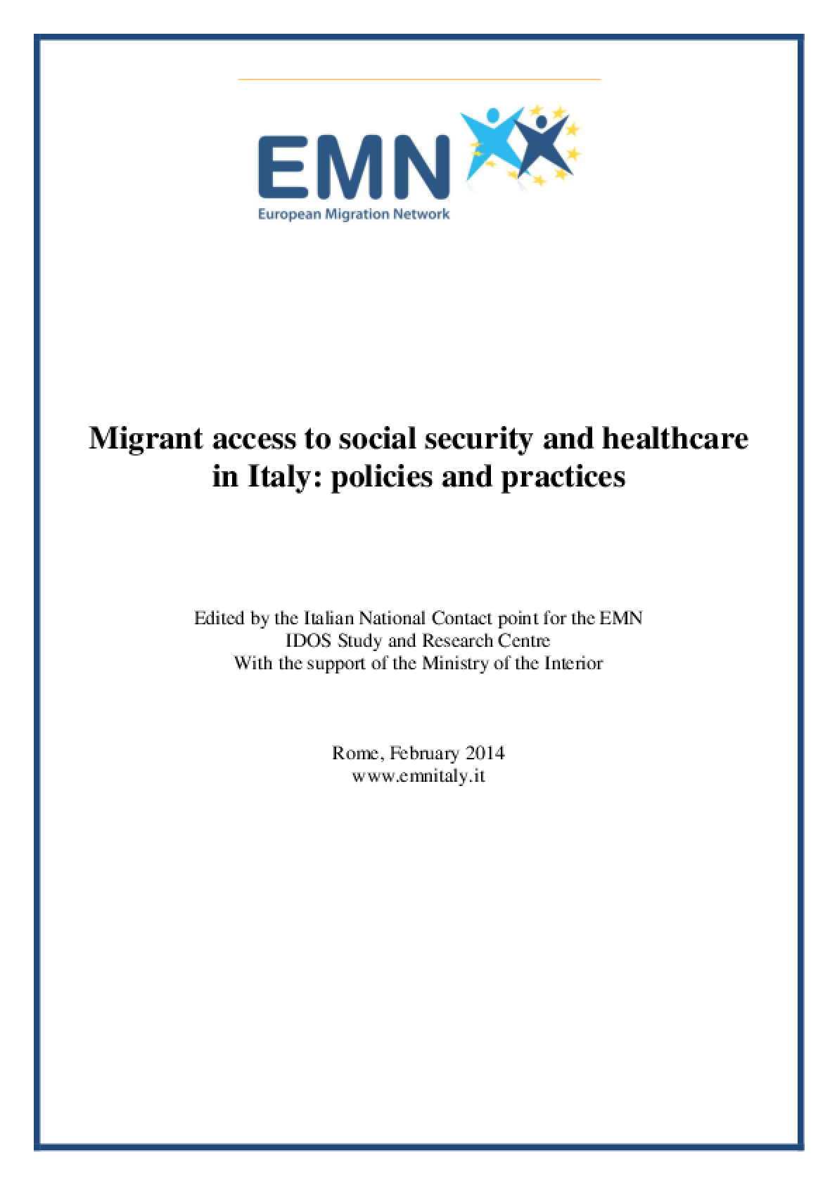 Migrant Access to Social Security and Healthcare in Italy: Policies and Practices