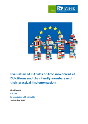 Evaluation of EU Rules on Free Movement of EU citizens and Their Family Members and Their Practical Implementation