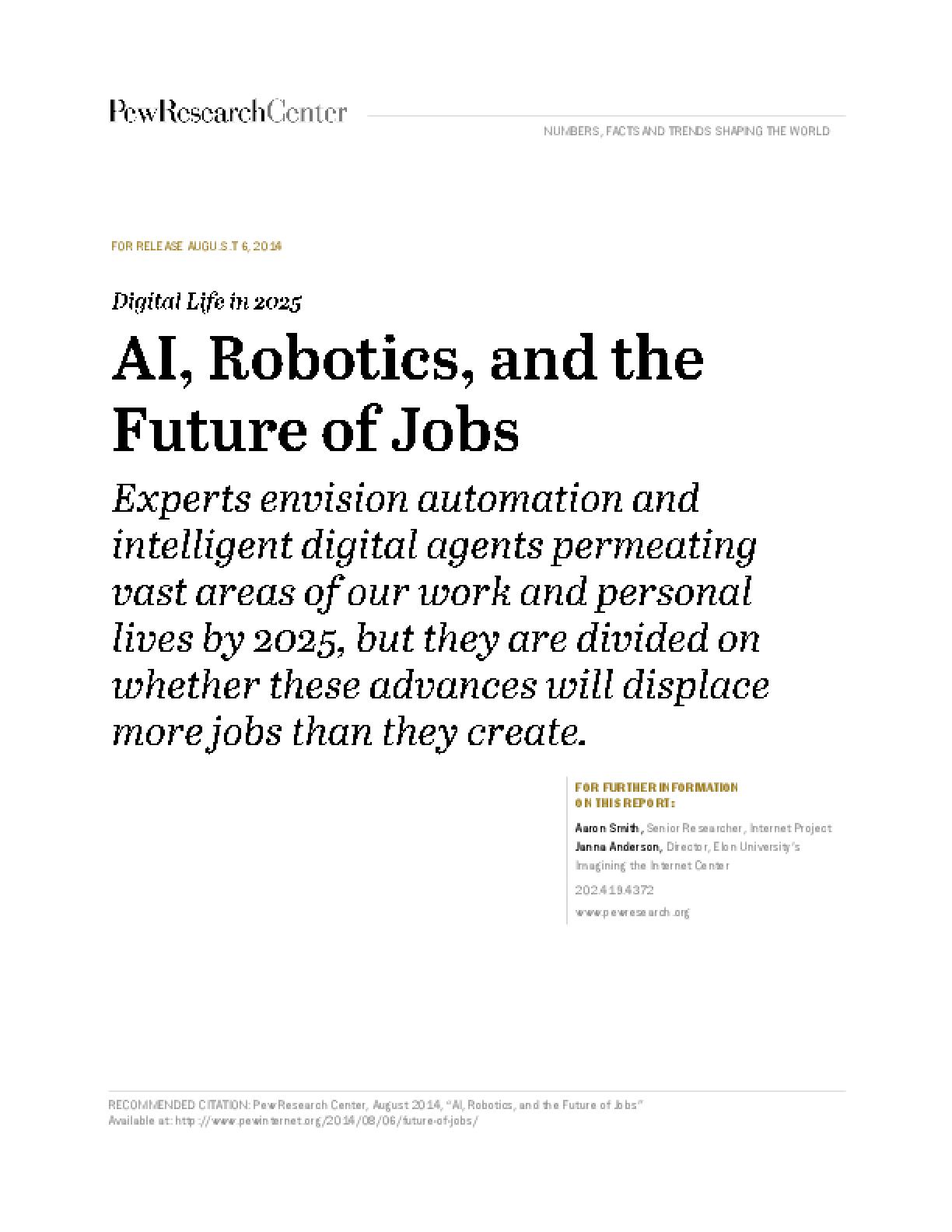 AI, Robotics, and the Future of Jobs