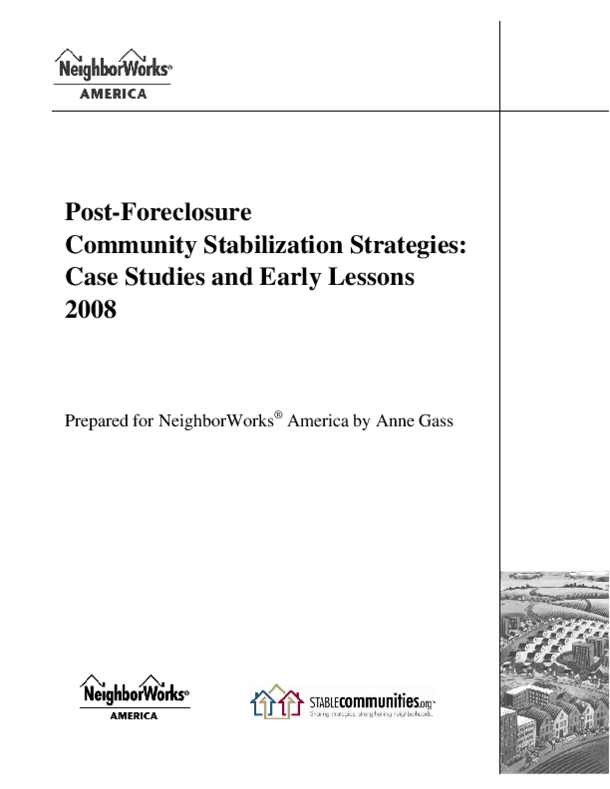 Post-Foreclosure Community Stabilization Strategies: Case Studies and Early Lessons 2008