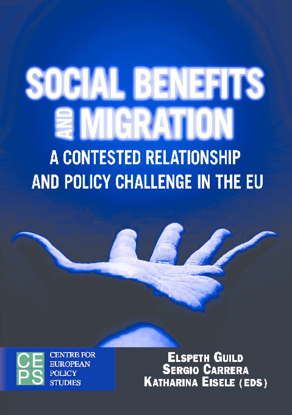 Social Benefits And Migration: A Contested Relationship and Policy Challenge in the EU