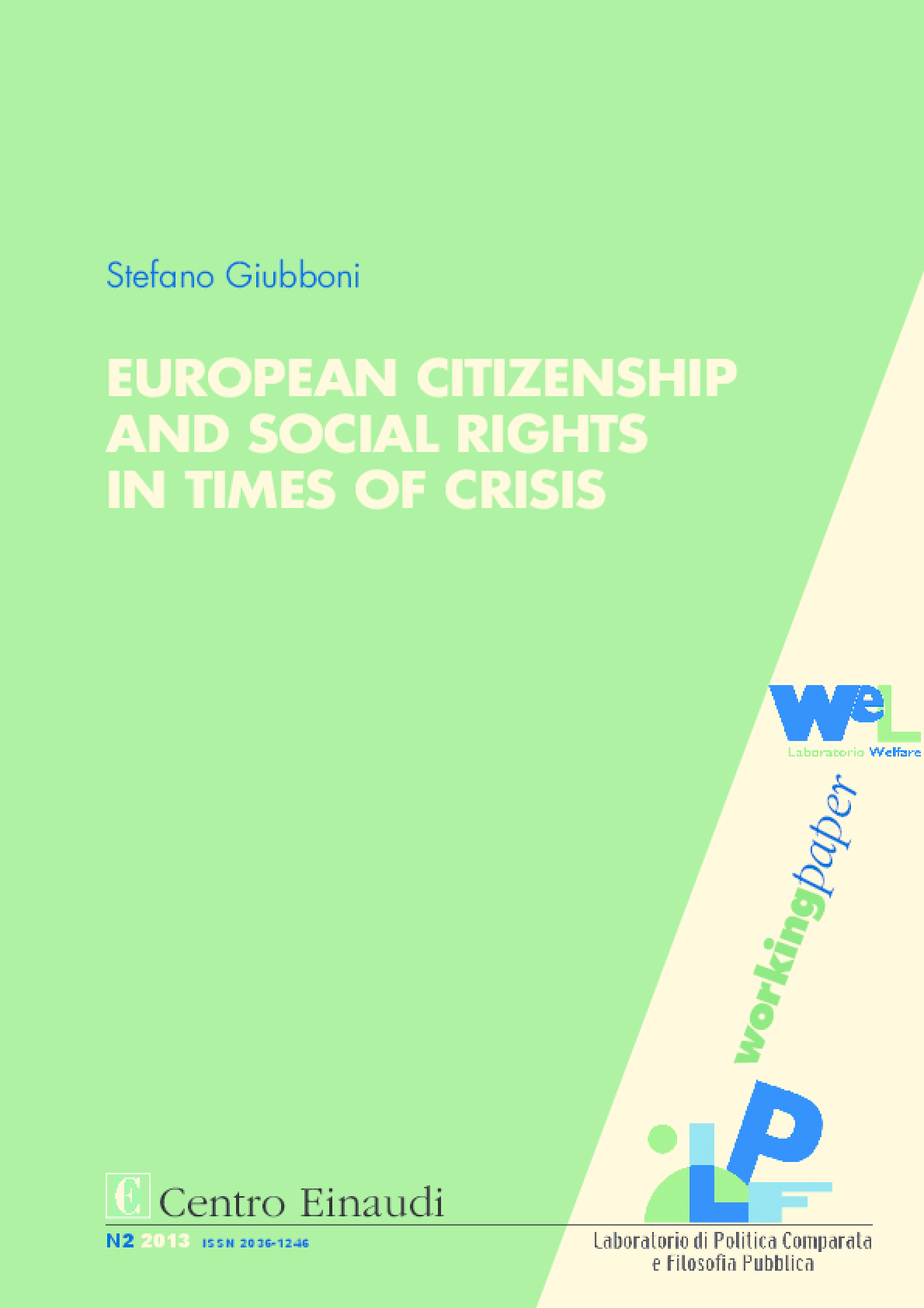 European Citizenship, Labour Law and Social Rights in Times of Crisis