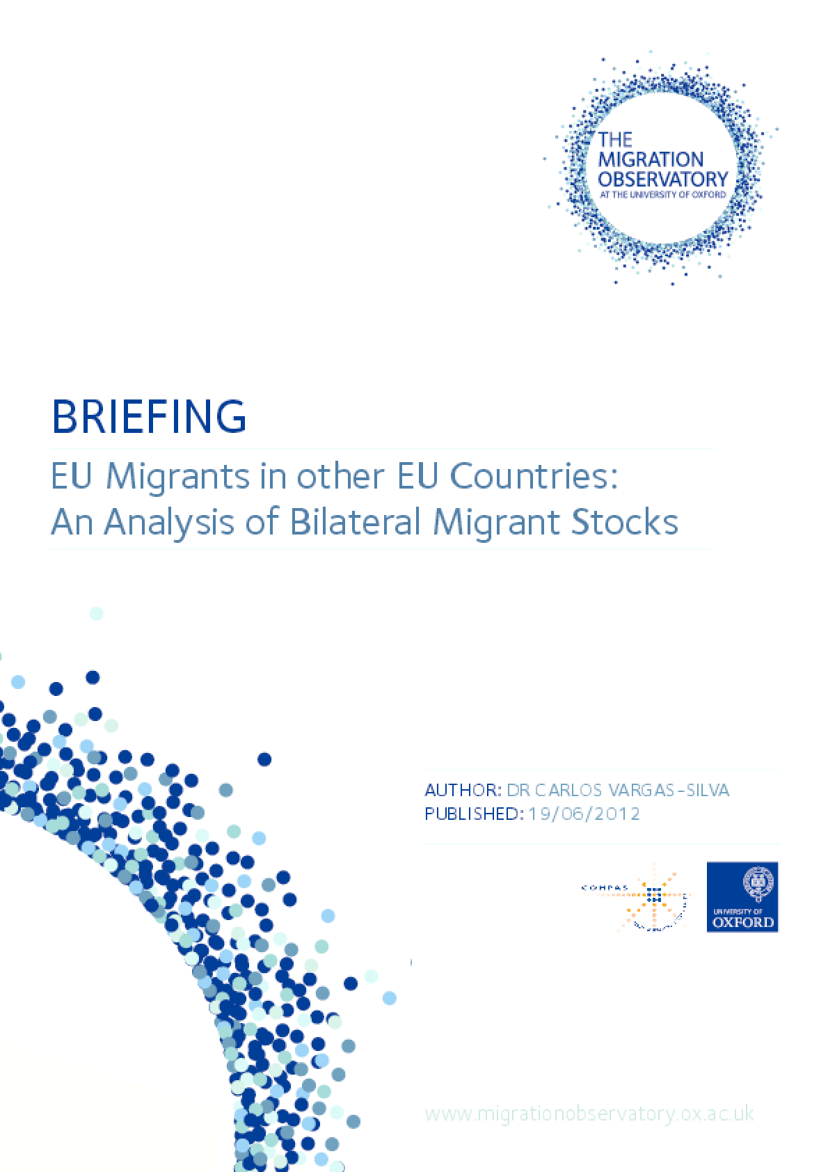 EU Migrants in Other EU Countries: An Analysis of Bilateral Migrant Stocks