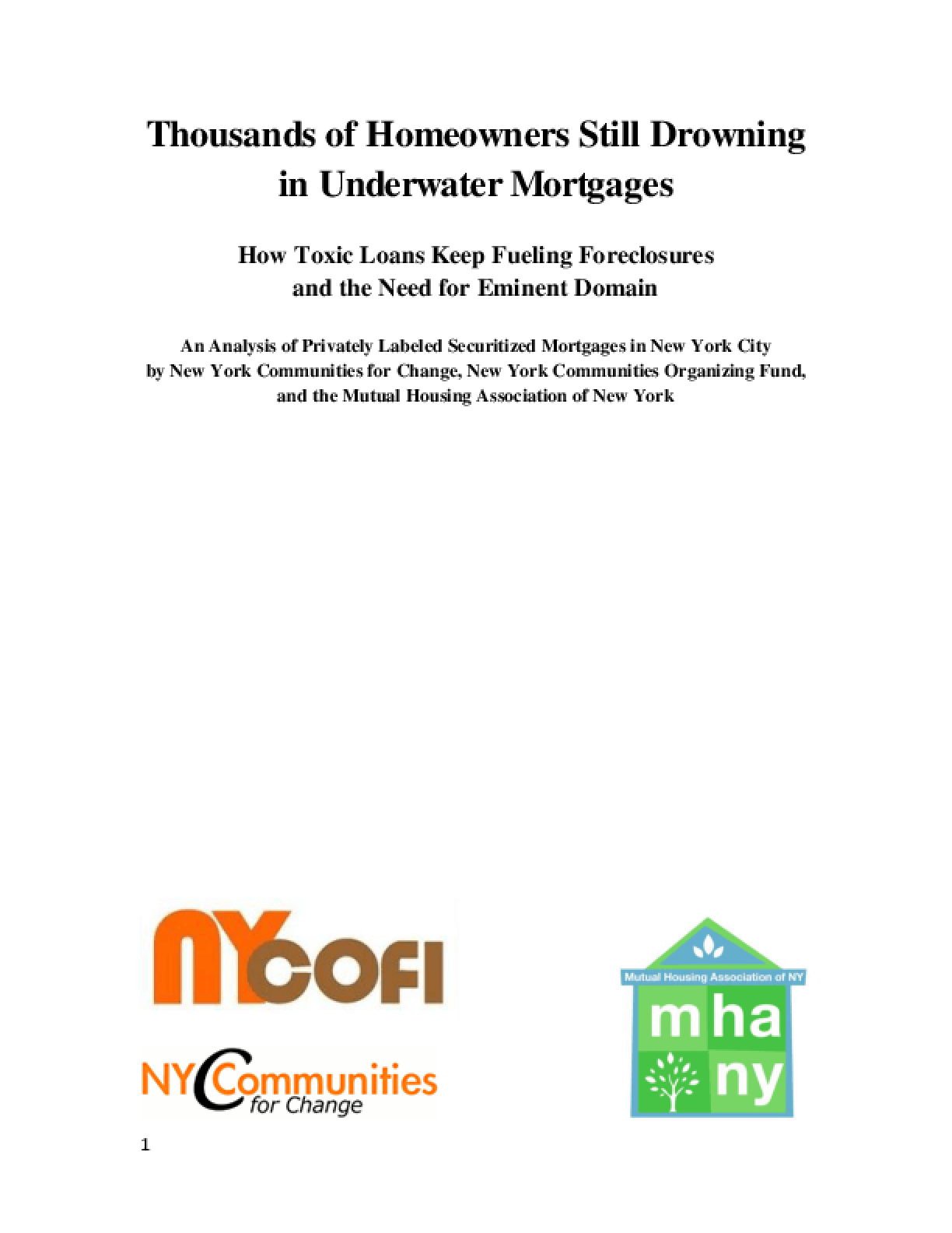 Thousands of Homeowners Still Drowning in Underwater Mortgages: How Toxic Loans Keep Fueling Foreclosures and the Need for Eminent Domain