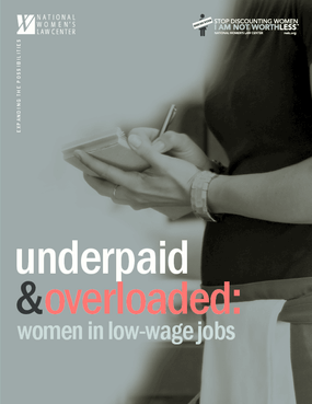 Underpaid and Overloaded: Women in Low-Wage Jobs