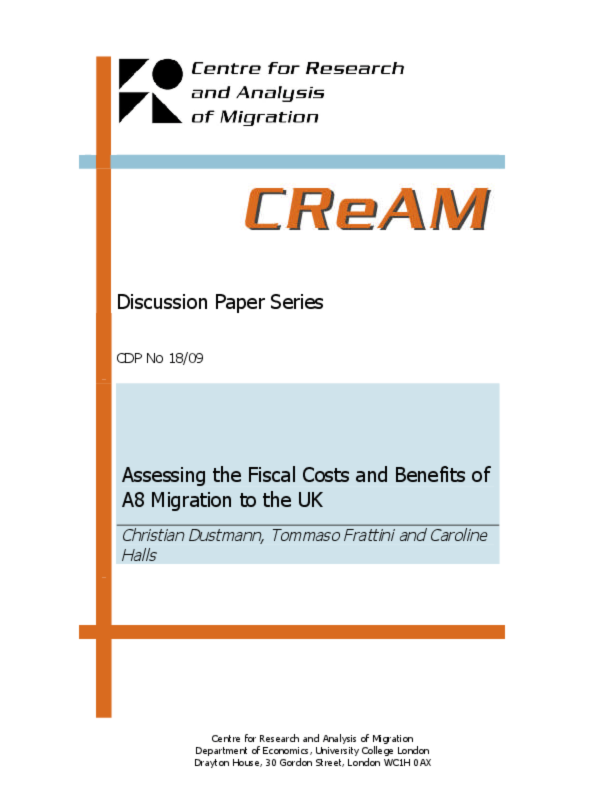 Assessing the Fiscal Costs and Benefits of A8 Migration to the UK