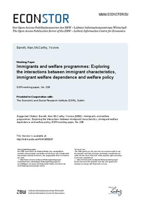 Immigrants and Welfare Programmes: Exploring the Interactions Between Immigrant Characteristics, Immigrant Welfare Dependence and Welfare Policy