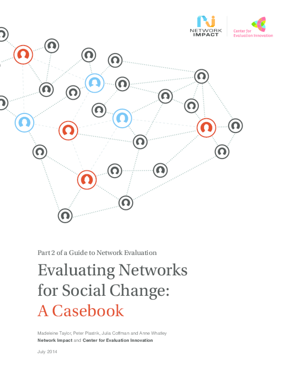 Evaluating Networks for Social Change: A Casebook - Part 2 of a Guide to Network Evaluation