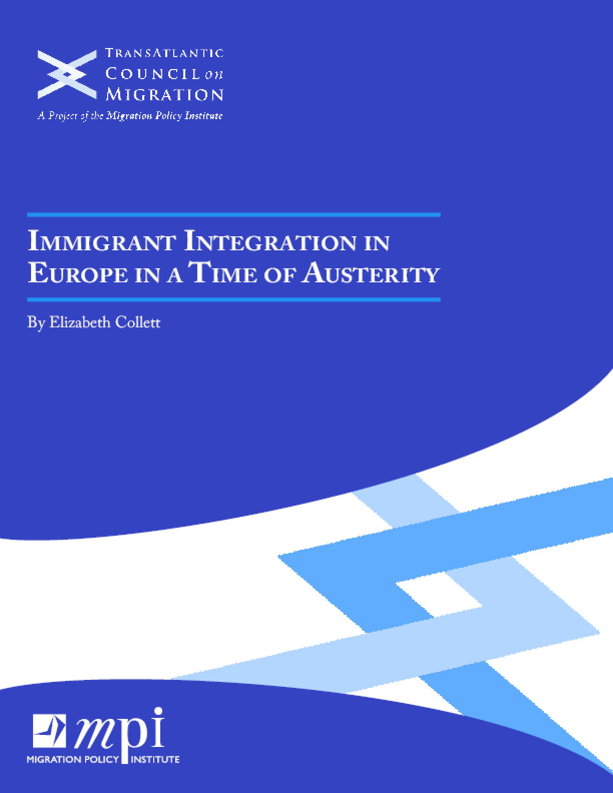 Immigrant Integration in a Time of Austerity