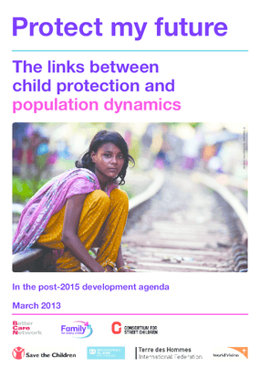 Protect My Future. The Links Between Child Protection and Population Dynamics In the Post-2015 Development Agenda