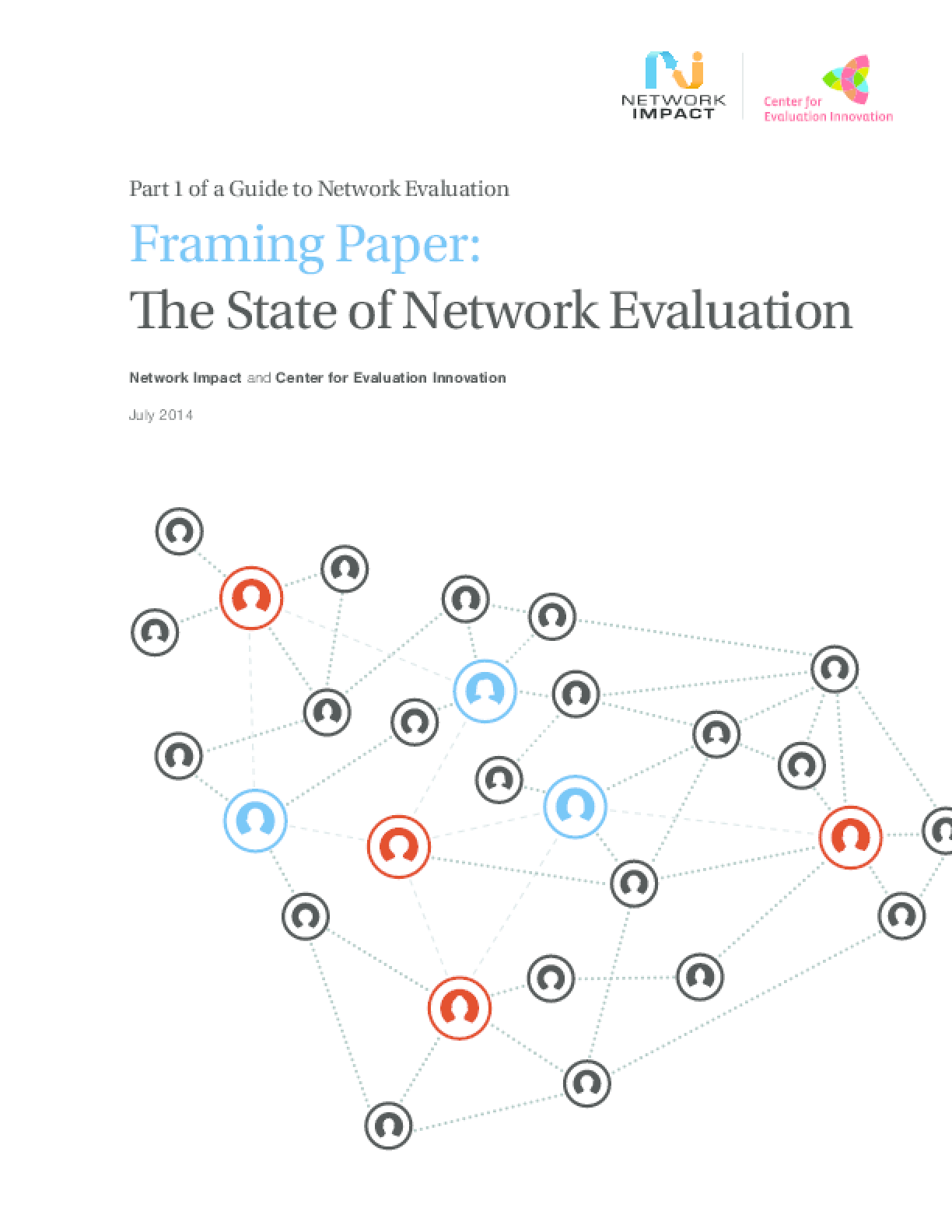 Framing Paper: The State of Network Evaluation